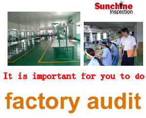 Factory Audit /Pre-Shipment Inspection / Third Party Inspection Services in Fujian pictures & photos