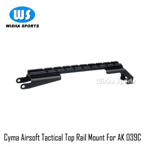 Cyma Airsoft′ Tactical Top Rail Scope Mount for Ak 039c, C08