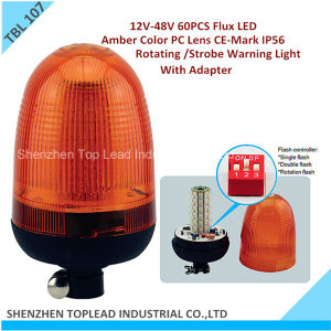 High Quality LED Warning Light, 60PCS Flux LED 12V-48V Rotating Warning Light, CE-Mark Strobe Warning Light (TBL 107)
