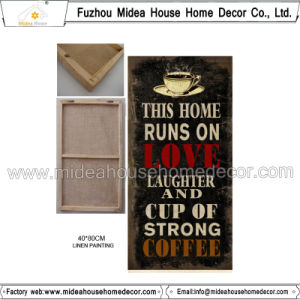 China Home Decor Wholesale Coffee Advertisement Linen Painting Plaque
