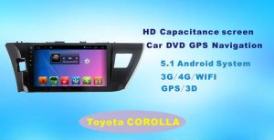 Android System Car GPS DVD for Toyota Corolla 10.1 Inch Touch Screen with Bluetooth/TV/MP4