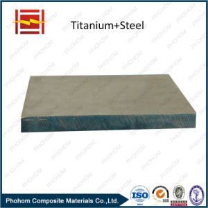 Steel Titanium Compound Board / Explosion Cladding Titanium Steel Sheets pictures & photos