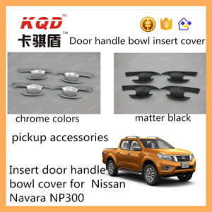 Hot Sell Pickup Truck for Nissan Np 300 Car Accessories for Door Handle Inset Dooe Handle Cover Bowl for Navara Auto Body Kits