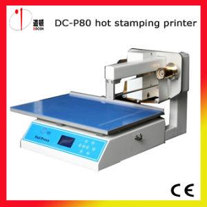 DC-P80 Digital Hot Foil Printer Machine pictures & photos