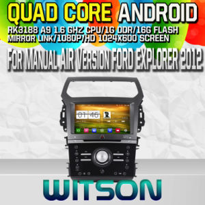 Witson S160 for Manual Air Version Explorer 2012 Car DVD GPS Player with Rk3188 Quad Core HD 1024X600 Screen 16GB Flash 1080P WiFi 3G Front DVR (W2-M254) pictures & photos