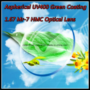 Aspherical UV400 Green Coating 1.67 Mr-7 Hmc Optical Lens pictures & photos
