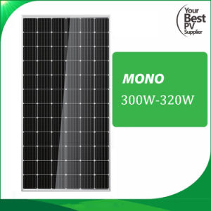 300W-320W High Efficiency Monocrystalline for Home Solar System pictures & photos