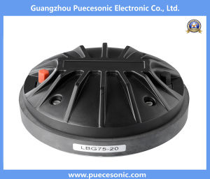 Lbg75-20 75mm Professional Hf Compression Driver Tweeter for PRO Audio Speaker System pictures & photos
