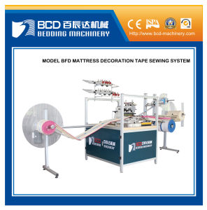 Mattress Decoration Tape Sewing System (BFD) pictures & photos