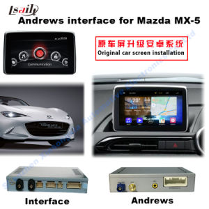 Auto 1080P Multimedia Video Interface Android GPS Navigator for 14-16 Mazda Mx-5 Support Bt/WiFi pictures & photos