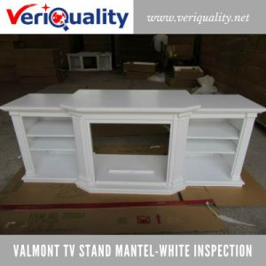 Valmont TV Stand Mantel-White Quality Control Inspection Service at Dongguan, Guangdong pictures & photos