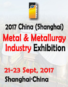 2017 China (Shanghai) Int′l Metal & Metallurgy Industry Exhibition