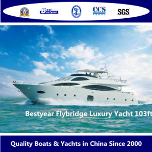 Bestyear Flybridge Luxury Yacht of 103FT pictures & photos