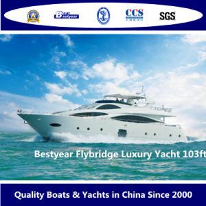 Bestyear Flybridge Luxury Yacht of 103FT pictures & photos