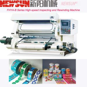 Fhya-B Series High-Speed PE Inspecting and Rewinding Machine pictures & photos