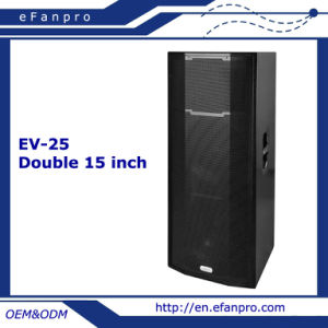 Double 15 Inch Professional Speaker Audio Loudspeaker (EV-25) pictures & photos