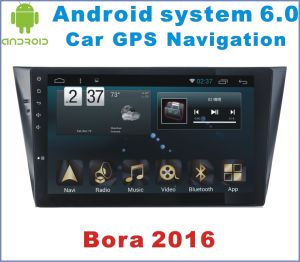 Android System 6.0 Car DVD Player for Bora 2016 with Car Navigation
