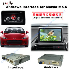 Android GPS Navigation Video Interface for Mazda Mx-5 (MZD system) pictures & photos