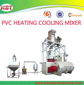 Heating Cooling High Speed Wood PVC/PE/Plastic Mixer Machine/Unit/Group/System pictures & photos