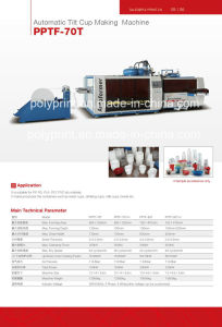 High-Performance Plastic Thermoforming Machine for PP/PS/Pet Cup (PPTF-70T) pictures & photos