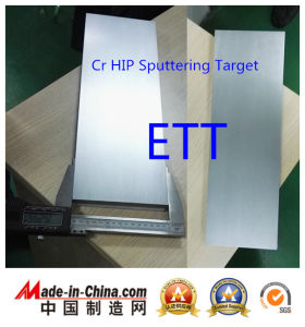 Chrome Sputtering Target, Hot Isostatic Pressing pictures & photos