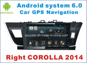 New Ui Android 6.0 Car DVD for Right Corolla 2014 with Car Navigation pictures & photos