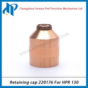 Retaining Cap 220176 for Hpr130 Plasma Cutting Torch Consumables pictures & photos