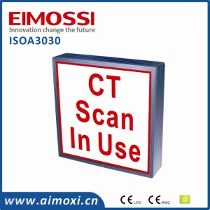 Entryway LED CT Scan in Use AVB Method Warning Sign Light
