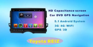 Android System GPS Car DVD for Toyota Reiz 10.1 Inch Touch Screen with Bluetooth/WiFi/TV/MP4 pictures & photos