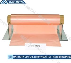 ED Copper Foils for Li-ion Battery (Single/Double-matte)