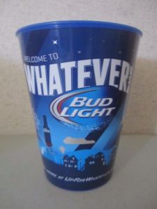 Bud Light Welcome to Whatever Plastic Cup pictures & photos