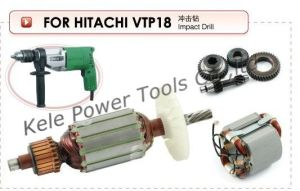 Armature, Stator, Gear Set for Power Tools Hitachi Vtp18 pictures & photos