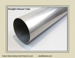Straight Exhaust Tube 2 1/2 Inch 304 Stainless Steel Tube pictures & photos