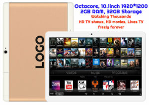 Custom Made Android Tablet TV Watching Thousands of HD Movies and HD TV Shows Mtk Ocatcore 2GB 32GB 10.1inch HD 5g WiFi GPS pictures & photos