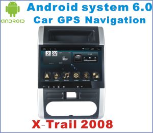 Android 6.0 Car DVD Player for Nissan X-Trail 2008-2013 with Car GPS Player pictures & photos
