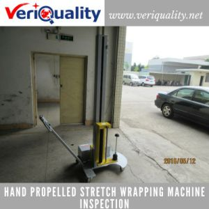 Hand Propelled Stretch Wrapping Machine Quality Control Inspection Service at Dongguan, Guangdong pictures & photos