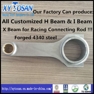 All Customized for H Beam & I Beam & X Beam Racing Connecting Rod 4340 Steel pictures & photos