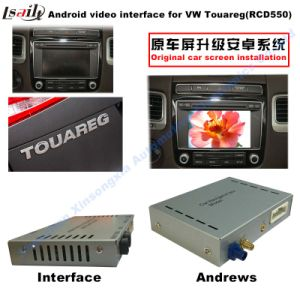 Android GPS Navigation Video Interface Box for VW Touareg (RNS850 SYSTEM) , Mirror Link, Cast Screen, Voice Control pictures & photos