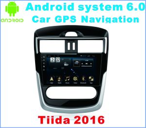 Android System 6.0 Car Radio for Tiida 2016 with Car GPS Navigation
