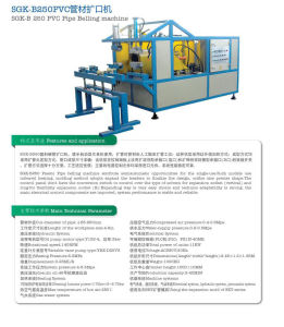 PVC Pipe Belling Machine (SGK-B 250)