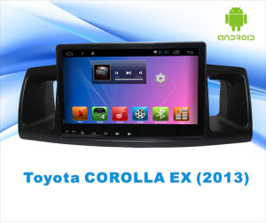 Android System Car DVD GPS Navigation for Toyota Corolla Ex 9 Inch Touch Screen with MP3/MP4/TV pictures & photos