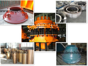 Upper Mantle Liner / Cone Crusher Parts pictures & photos