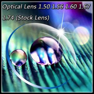Optical Lens 1.50 1.56 1.60 1.67 1.74 (Stock Lens)