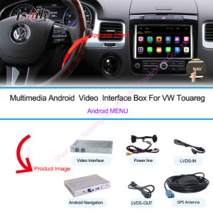 Car Android Navigation Box for VW Touareg 8 Video Interface Box pictures & photos