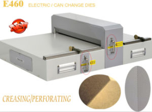 Electric Creasing Machine with Interchangeable Die (E460) pictures & photos