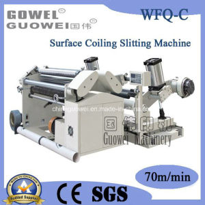 Surface Coiling Slitting Machine for BOPP (WFQ-C) pictures & photos