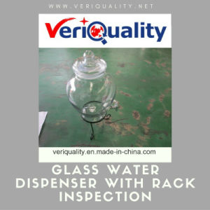 Glass Water Dispenser with Rack QC Inspection and Quality Control Service pictures & photos
