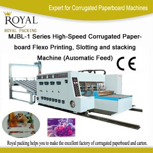 Mjbl-1 Series High-Speed Corrugated Paperboard Flexo Printing, Slotting and Stacking Machine (Automatic Feed) pictures & photos