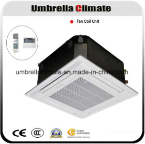 Umbrellaclimate Ceiling Cassette Fan Coil Unit (FCU) pictures & photos