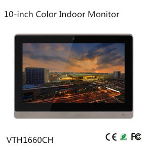 10-Inch Color Indoor Monitor (VTH1660CH) pictures & photos